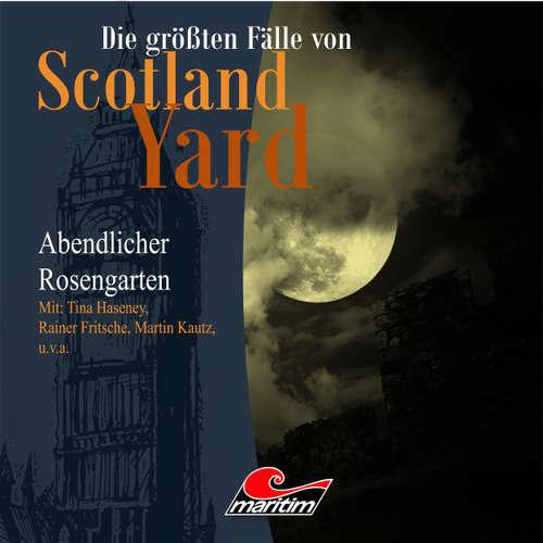 Hoerbuch Die größten Fälle von Scotland Yard, Folge 14: Abendlicher Rosengarten - Andreas Masuth - Tina Haseney
