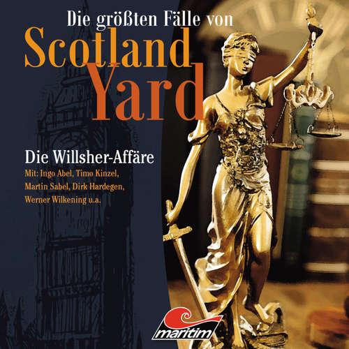 Die größten Fälle von Scotland Yard, Folge 25: Die Willsher-Affäre