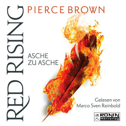 Hoerbuch Asche zu Asche - Red Rising 4 - Pierce Brown - Marco Sven Reinbold