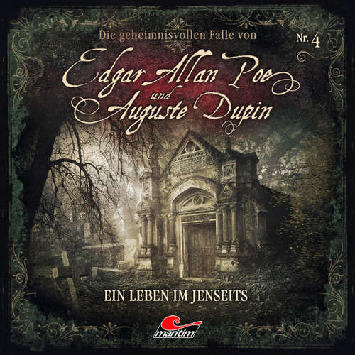 Hoerbuch Edgar Allan Poe & Auguste Dupin, Folge 4: Ein Leben im Jenseits - Markus Duschek - Douglas Welbat