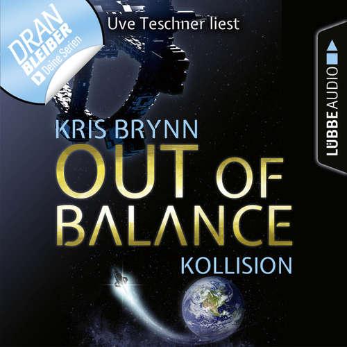 Hoerbuch Fallen Universe, Folge 1: Out of Balance - Kollision - Kris Brynn - Uve Teschner