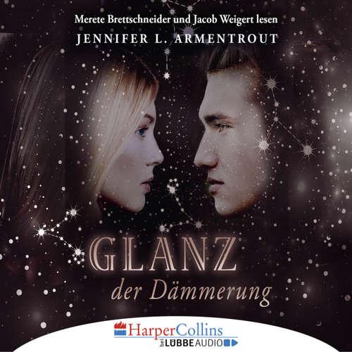 Hoerbuch Glanz der Dämmerung - Götterleuchten 3 - Jennifer L. Armentrout - Merete Brettschneider