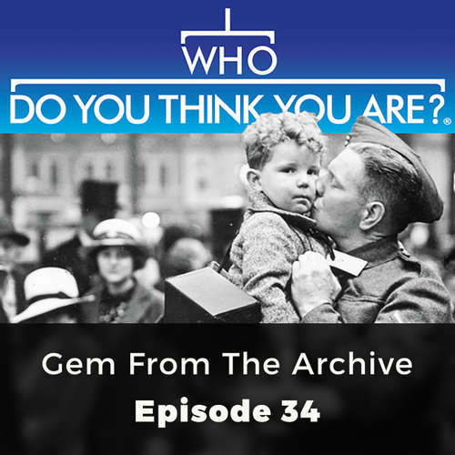 Audiobook Who Do You Think You Are?, Episode 34: Gem From the Archive - Victoria Hoyle - Chetan Pathak