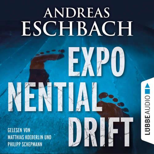 Hoerbuch Exponentialdrift - Andreas Eschbach - Matthias Koeberlin