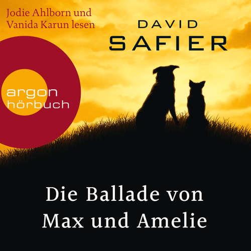 Hoerbuch Die Ballade von Max und Amelie - David Safier - Jodie Ahlborn