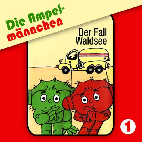 Die Ampelmännchen, Folge 1: Der Fall Waldsee