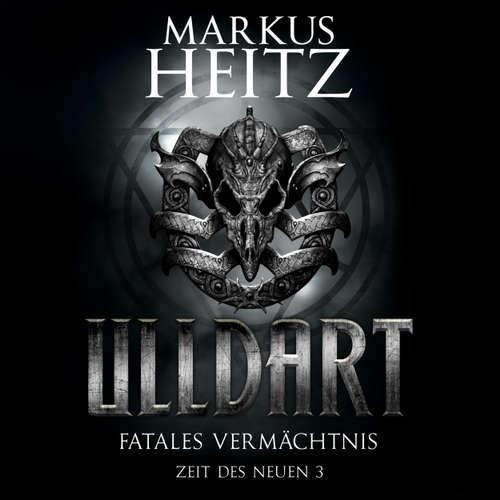 Fatales Vermächtnis - Ulldart - Zeit des Neuen 3