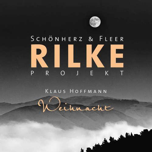 Hoerbuch Rilke Projekt - Wunderweiße Nächte - Schönherz & Fleer - Matthias Koeberlin