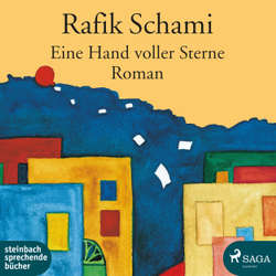 Eine Hand voller Sterne - Rafik Schami (Hoerbuch)