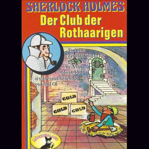 Hoerbuch Sherlock Holmes, Der Club der Rothaarigen - Sir Arthur Conan Doyle - Joachim Hansen