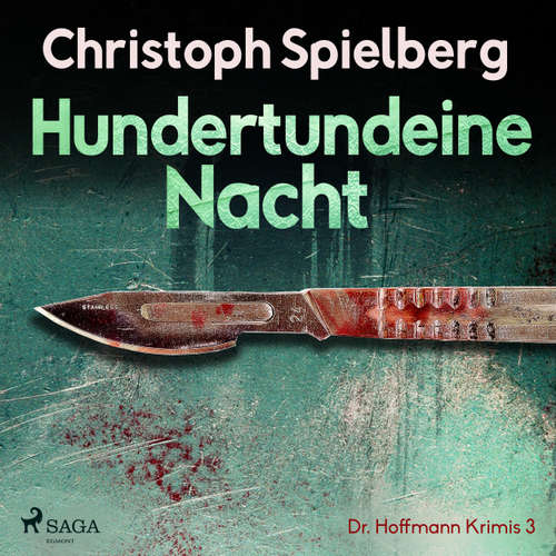 Hundertundeine Nacht - Dr. Hoffmann Krimis 3