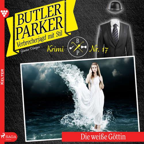 Die weiße Göttin - Butler Parker 17