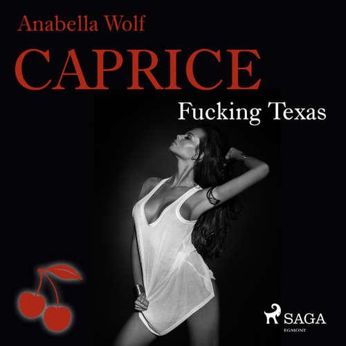 Caprice - Fucking Texas - Erotikserie