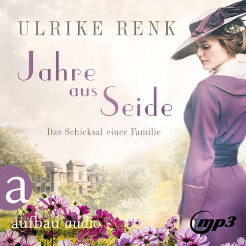 Hoerbuch Jahre aus Seide - Ulrike Renk - Yara Blümel