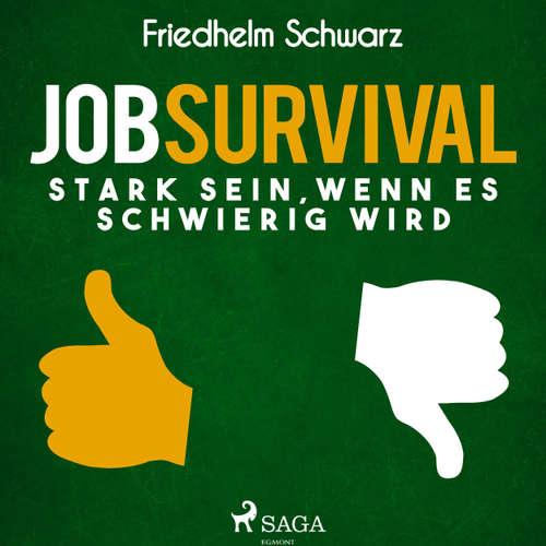 Jobsurvival - Stark sein, wenn es schwierig wird