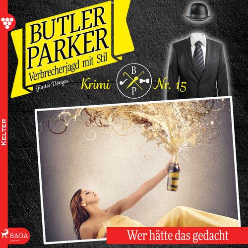 Butler Parker, 15: Wer hätte das gedacht