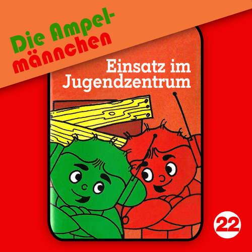 Die Ampelmännchen, Folge 22: Einsatz im Jugendzentrum
