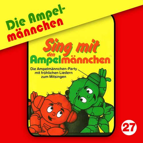 Die Ampelmännchen, Folge 27: Sing mit den Ampelmännchen