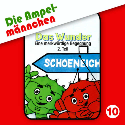 Die Ampelmännchen, Folge 10: Das Wunder (Eine merkwürdige Begegnung Teil 2)