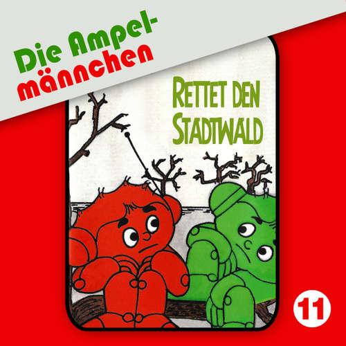 Die Ampelmännchen, Folge 11: Rettet den Stadtwald