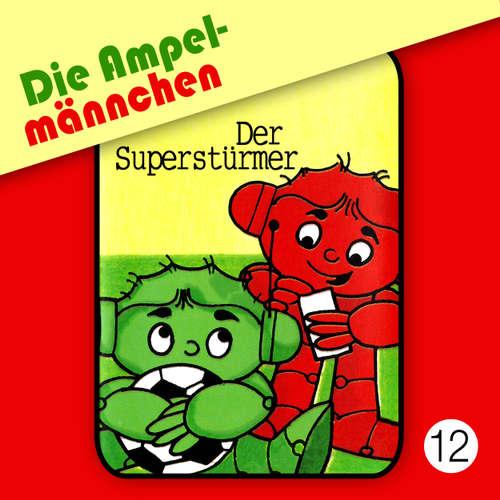 Die Ampelmännchen, Folge 12: Der Superstürmer