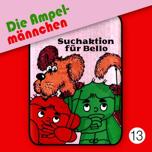 Die Ampelmännchen, Folge 13: Suchaktion für Bello
