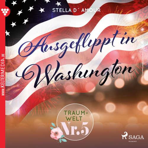 Traumwelt, Nr. 5: Ausgeflippt in Washington