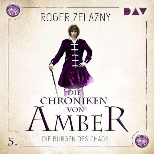 Die Burgen des Chaos - Die Chroniken von Amber, Teil 5