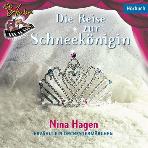 Hoerbuch Die Reise zur Schneekönigin - Nina Hagen - Nina Hagen