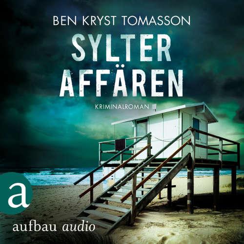 Hoerbuch Sylter Affären - Kari Blom ermittelt undercover, Band 1 - Ben Kryst Tomasson - Chris Nonnast