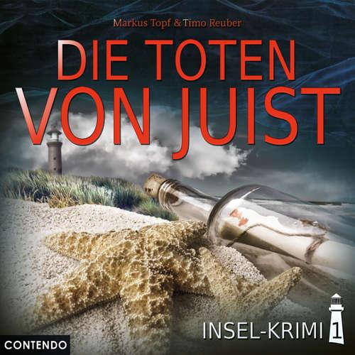Hoerbuch Insel-Krimi, Folge 1: Die Toten von Juist - Markus Topf - Daniela Bette-Koch