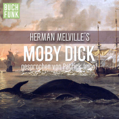 Hoerbuch Moby Dick - Herman Melville - Patrick Imhof