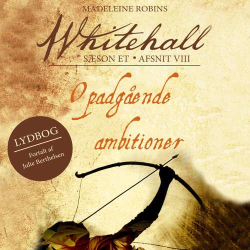 Audiokniha Opadgående ambitioner - Whitehall 8 - Madeleine Robins - Julie Berthelsen