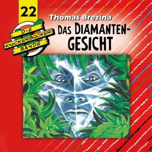 Hoerbuch Die Knickerbocker-Bande, Folge 22: Das Diamanten-Gesicht - Tomas Kröger - Douglas Welbat