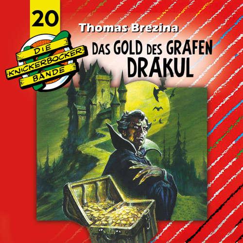 Hoerbuch Die Knickerbocker-Bande, Folge 20: Das Gold des Grafen Drakul - Tomas Kröger - Douglas Welbat