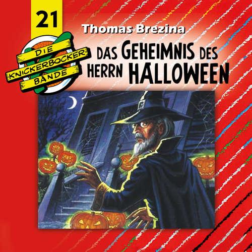 Hoerbuch Die Knickerbocker-Bande, Folge 21: Das Geheimnis des Herrn Halloween - Tomas Kröger - Douglas Welbat