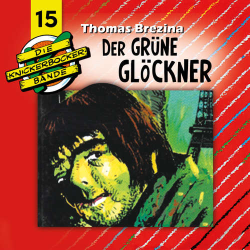 Hoerbuch Die Knickerbocker-Bande, Folge 15: Der grüne Glöckner - Tomas Kröger - Douglas Welbat
