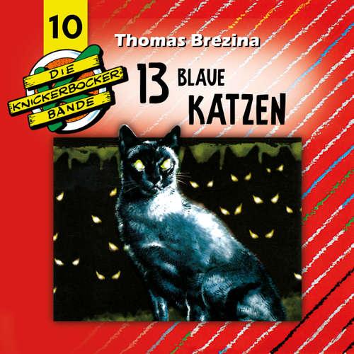 Hoerbuch Die Knickerbocker-Bande, Folge 10: 13 blaue Katzen - Tomas Kröger - Douglas Welbat