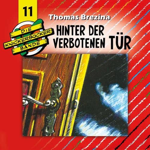 Hoerbuch Die Knickerbocker-Bande, Folge 11: Hinter der verbotenen Tür - Tomas Kröger - Douglas Welbat