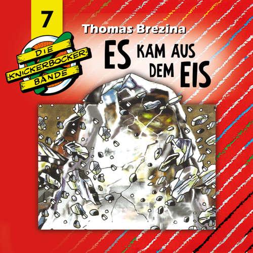 Hoerbuch Die Knickerbocker-Bande, Folge 7: Es kam aus dem Eis - Tomas Kröger - Douglas Welbat
