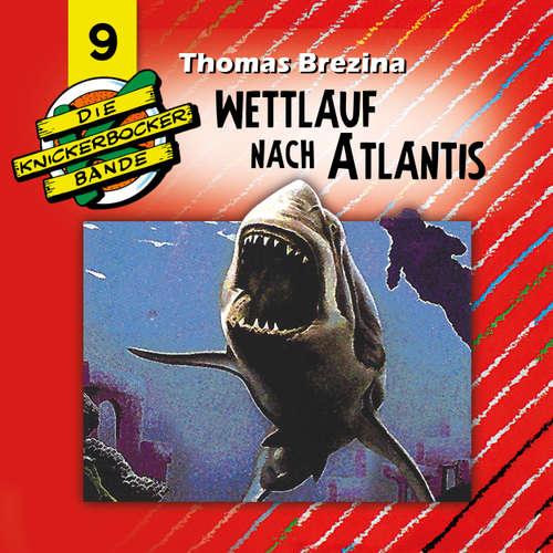 Hoerbuch Die Knickerbocker-Bande, Folge 9: Wettlauf nach Atlantis - Tomas Kröger - Douglas Welbat