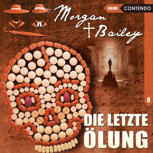Hoerbuch Morgan & Bailey, Folge 8: Die letzte Ölung - Markus Topf - Ulrike Möckel