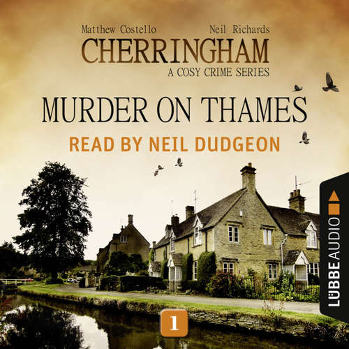 Audiobook Murder on Thames - Cherringham - A Cosy Crime Series: Mystery Shorts 1 - Neil Richards - Neil Dudgeon