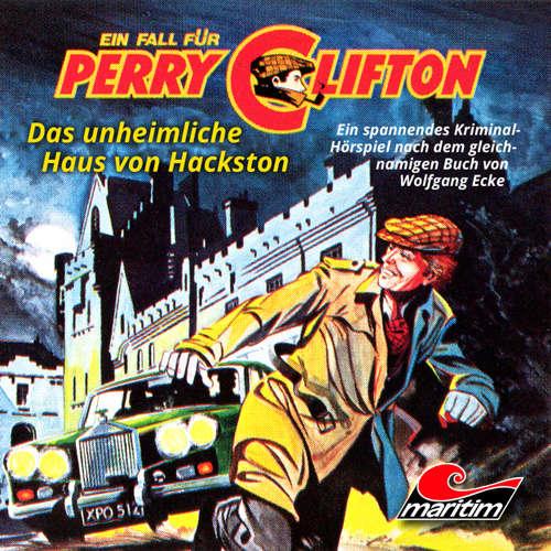 Hoerbuch Perry Clifton, Folge 4: Das unheimliche Haus von Hackston - Wolfgang Ecke - Heiner Schmidt