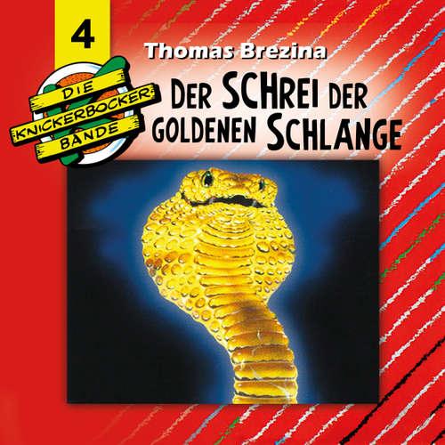 Hoerbuch Die Knickerbocker-Bande, Folge 4: Der Schrei der goldenen Schlange - Tomas Kröger - Douglas Welbat