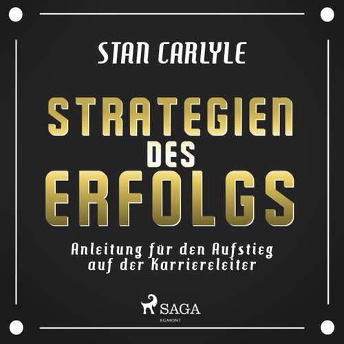 Strategien des Erfolgs - Anleitung für den Aufstieg auf der Karriereleiter