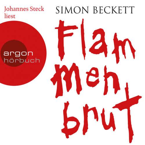 Hoerbuch Flammenbrut - Simon Beckett - Johannes Steck