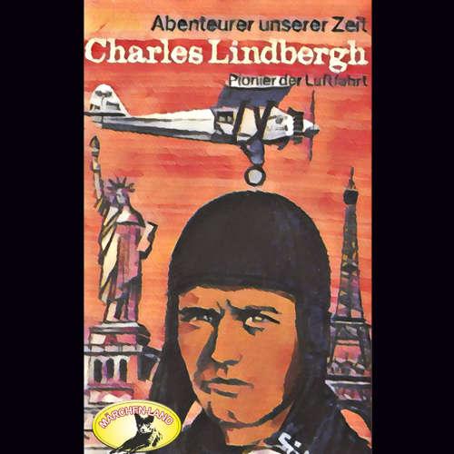 Abenteurer unserer Zeit, Charles Lindbergh