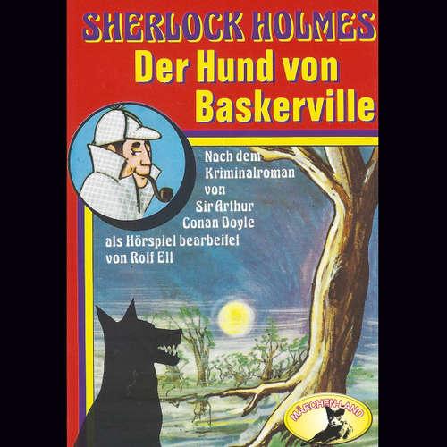 Hoerbuch Sherlock Holmes, Der Hund von Baskerville - Sir Arthur Conan Doyle - Joachim Hansen