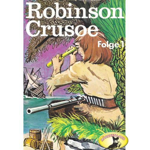 Hoerbuch Robinson Crusoe - Daniel Defoe, Folge 1: Robinson Crusoe - Daniel Defoe - Ensemble des Norddeutschen Puppentheaters